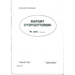 Druk Raport Dyspozytorski...